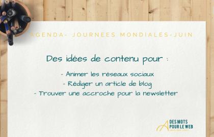 Des idées de contenu avec les Journées Mondiales de Juin