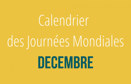 Calendrier des Journées Mondiales : Décembre