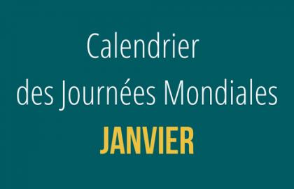 Calendrier des Journées Mondiales : Janvier
