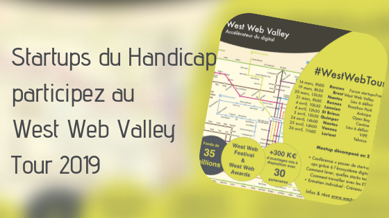 Startups du handicap : participez au West Web Valley Tour !
