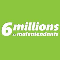 6 Millions de malentendants