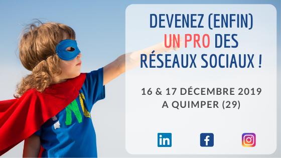 Formation Réseaux Sociaux pour les Pros les 16 et 17 décembre, à Quimper